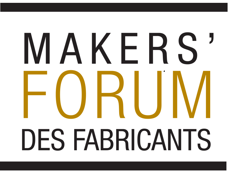 Makers' Forum - Des Fabricants